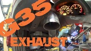 g35 exhaust sounds nasty