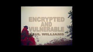 Saul Williams - Encrypted & Vulnerable ft. Christian Scott aTunde Adjuah