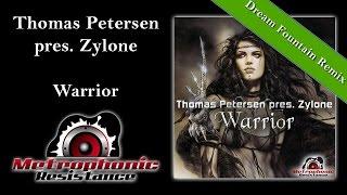 Thomas Petersen pres. Zylone - Warrior (Dream Fountain Remix Edit)