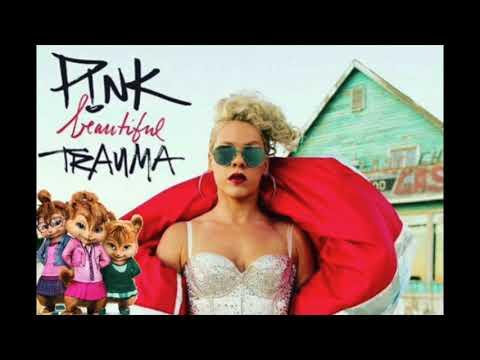 Pink - Beautiful Trauma [The Chipettes ''Chipmunk'' Version] (audio)