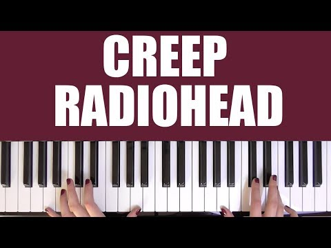 HOW TO PLAY: CREEP - RADIOHEAD