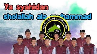Download ya syahidan & sholallah ala muhammad || Hadroh AL MAJID