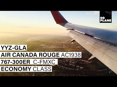 TRIP REPORT | Air Canada ROUGE | Toronto to Glasgow | 767-300ER |  Full Flight