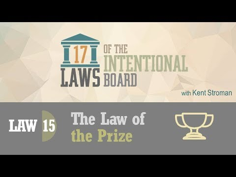 Law #15:  The Law of the Prize