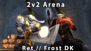 Legion Ret Paladin Frost DK 2v2 Arena lvl 110 PVP - Savix Flotekk
