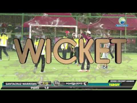 SANTACRUZ WARRIORS  VS POINEER BOYS | Kings Cricket league 2017 | Bandra - Mumbai
