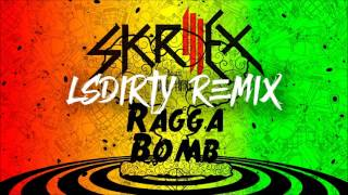 Skrillex - Ragga Bomb (LsDirty Remix)