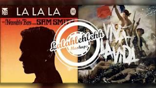 Viva La La La Vida Coldplay vs Naughty Boy feat Sam Smith Mashup.mp3