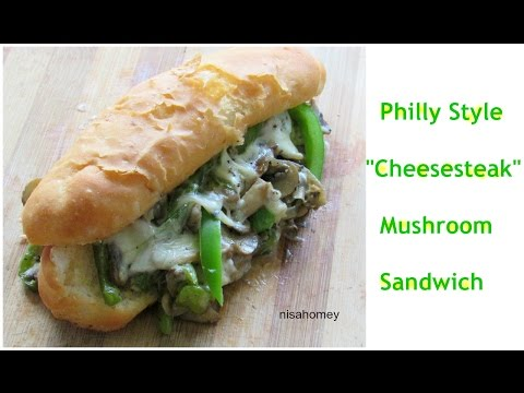 """Philly Style """"Cheesesteak"""" Mushroom Sandwich (Meat-less) - Bachelor Recipes  