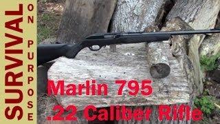 Marlin 795 .22 Caliber Rifle Review - by Bryan Stevens