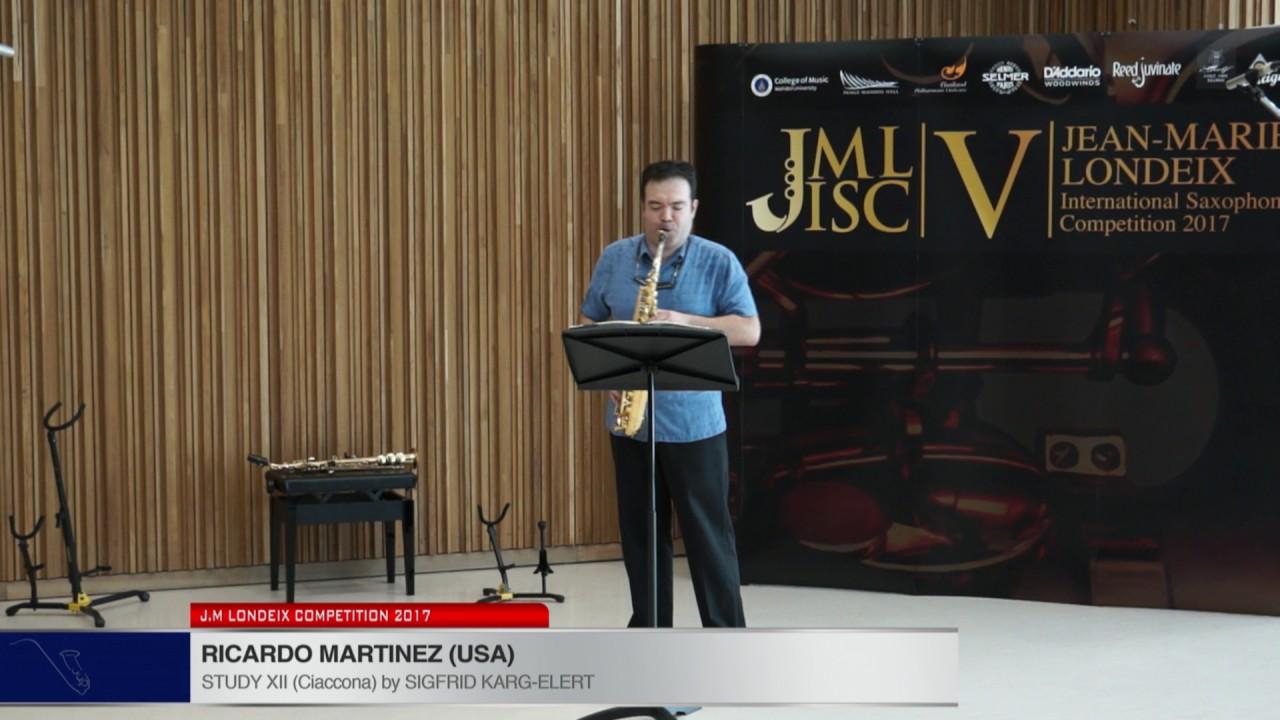 Londeix 2017   Ricardo Martinez USA   XII Ciaccona by Sigfrid Karg Elert