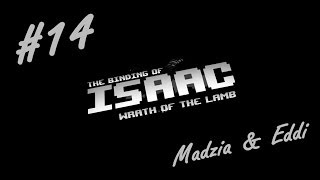 The Binding of Isaac #14 /w Eddi