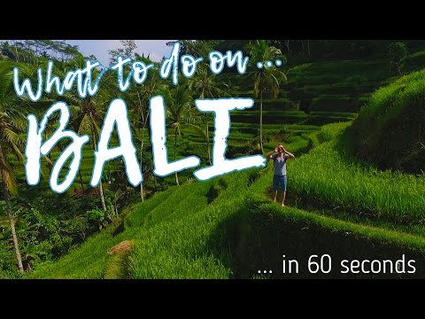 WHAT TO DO ON BALI in 60 seconds