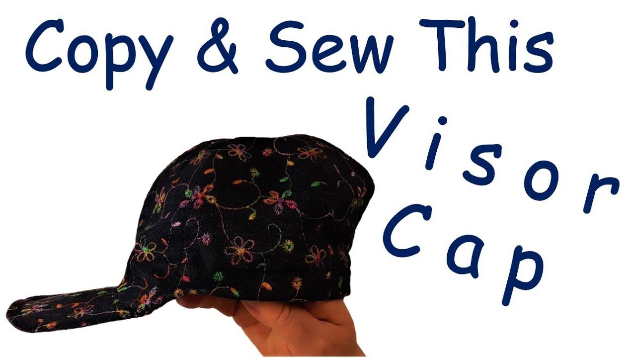 HOW TO COPY & SEW A VISOR CAP