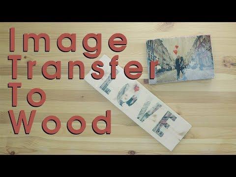 DIY: InkJet Image Transfer to Wood