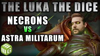 necrons-vs-astra-militarum-warhammer-40k-battle-report-just-the-luka-the-dice-ep-51