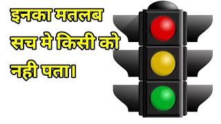 Real meaning of traffic signal.