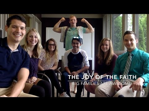 Big Families are Awesome!
