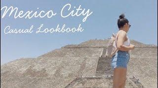 Mexico City/ Casual Lookbook