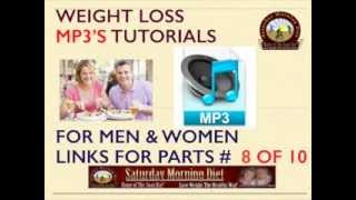 FREE MP3 Weight Loss eCourse Part # 8 Saturday Morning Diet