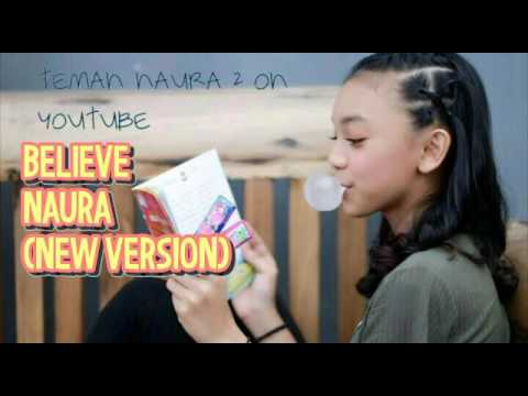 Believe - Naura ( NEW VERSION!)