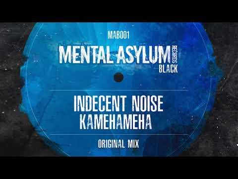 Indecent Noise - Kamehameha (Original Mix) [Mental Asylum Black 001] OUT NOW!