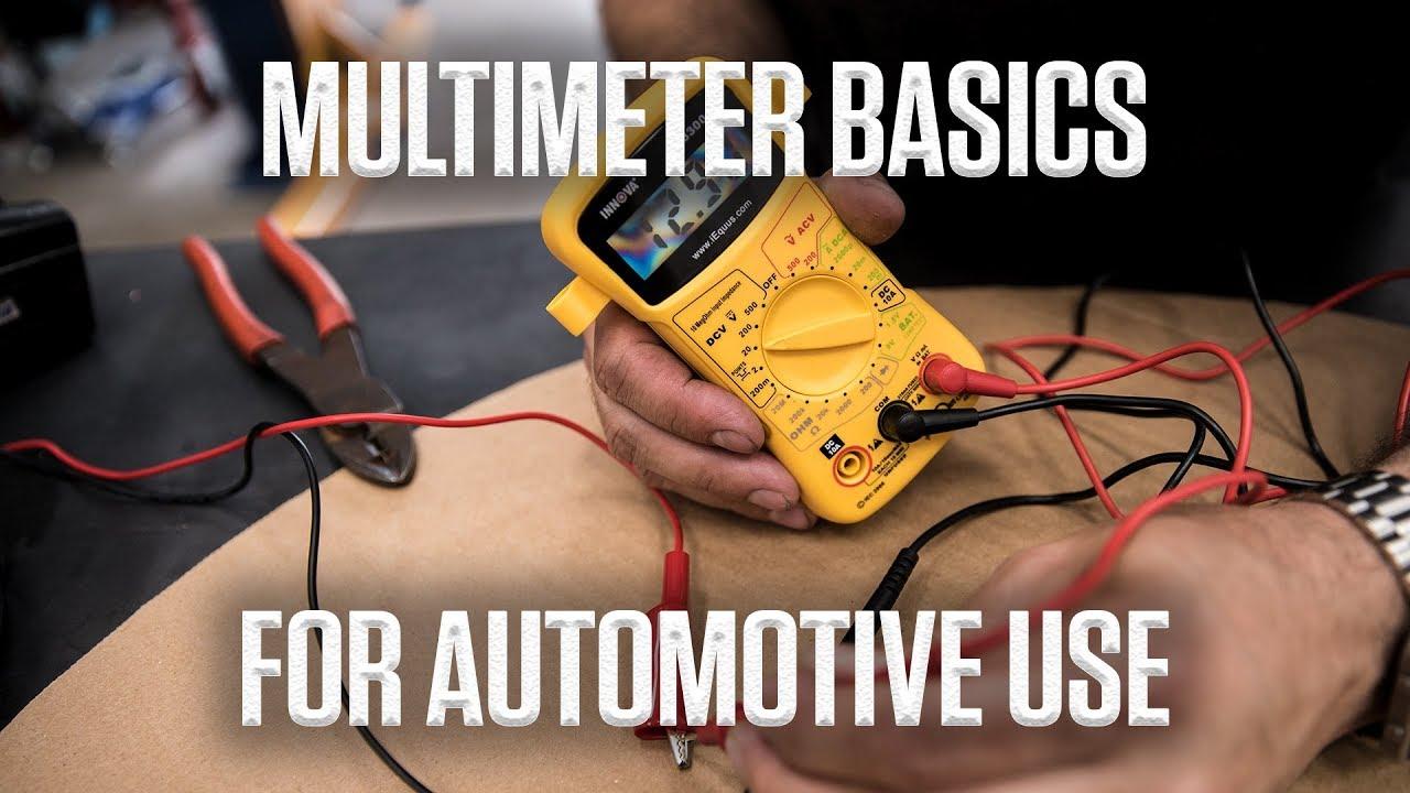 DIY | Multimeter basics for automotive use
