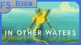 In Other Waters Review: A Spark of Science Fiction Dreams Past (Video Game Video Review)