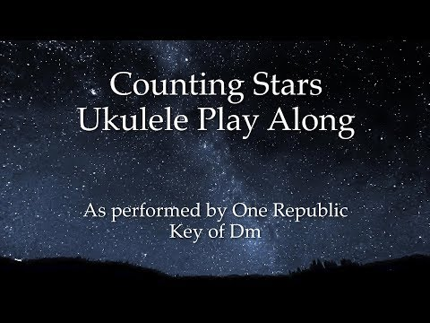Counting Stars Ukulele Play Along