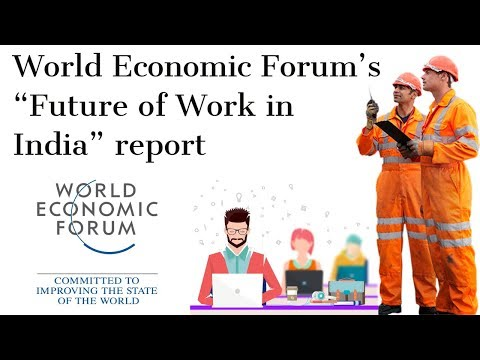 World Economic Forum's Future of Work in India report, Curre