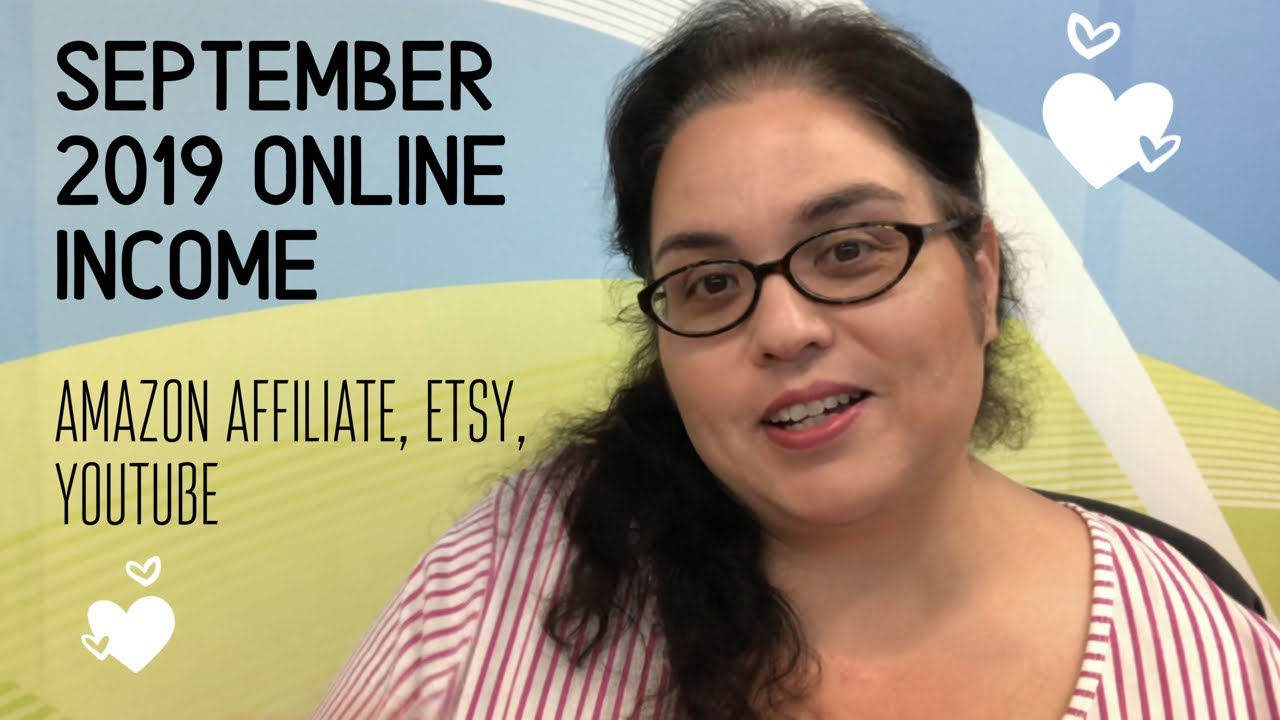 September 2019 Online Income | Amazon Affiliate, Etsy & YouTube