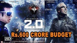 Rs.600 CRORE spent on Rajnikanth- Akshay's '2.0'