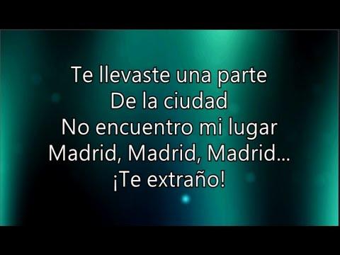 Dani Martín - Madrid, Madrid, Madrid con letra