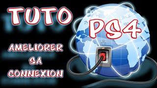 TUTO : AMÉLIORER SA CONNEXION PS4 !!