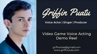 Griffin Puatu Video Game Voice Acting Demo Reel