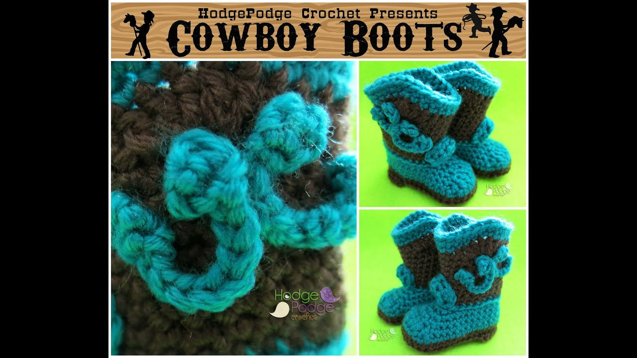 Hodgepodge Crochet Presents Cowboy Boots Youtube