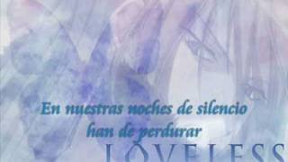 【Kana】 Michiyuki - Loveless 【Remenysong Fandub】Español