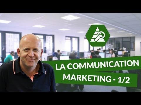 La Communication Marketing 1/2 - Marketing - DigiSchool