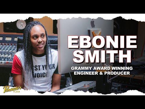 Grammy Winning Engineer / Producer, Ebonie Smith – Pensado's Place #470