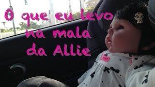 Viajando com a minha Baby Allie: O que eu levo na mala.