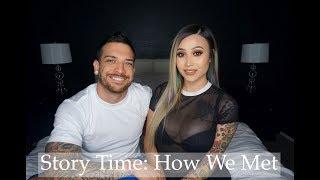 Story Time: How We Met   Us Always