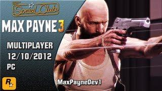 Max Payne 3 - Socialclub (12-10-2012) PC MaxPayneDev1