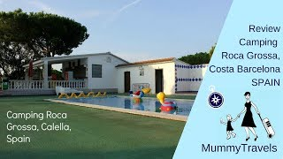 Camping Roca Grossa, Calella on the Costa Barcelona, Spain