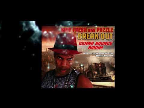 Kidd Fresh _ Break Out (Genna Bounce Riddim) DanceHall 2017