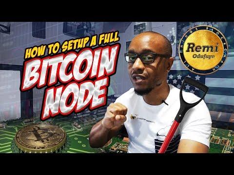 How To Setup A Full Bitcoin Node