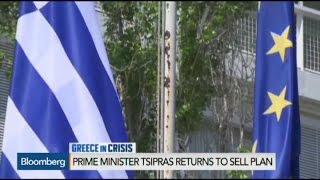 Tsipras Returns to Athens to Sell Plan