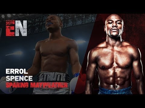 Errol Spence keeping it 100 about sparring floyd mayweather