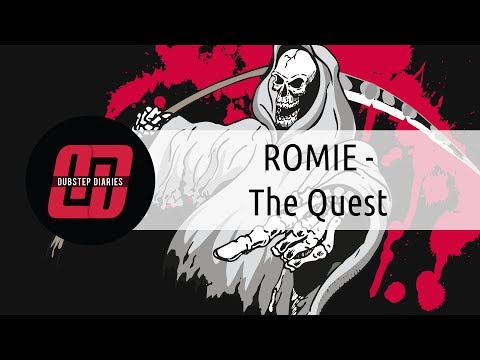 ROMIE - The Quest [Dubstep Diaries Exclusive]