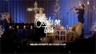 """""""Joulu on taas"""" - Neljäs adventti - nettijumalanpalvelus"""
