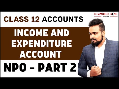 Income and expenditure Account Class 12 | Accounts | NPO | Questions | video 2
